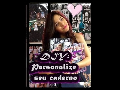 ♡ DIY: Personalize seu caderno(Demi Lovato,Breaking Bad,Harry Potter. )-Volta as aulas ♡
