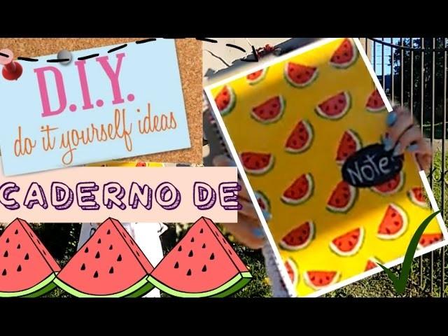 DIY | BACK TO SCHOOL | Capa De Caderno De Melancias