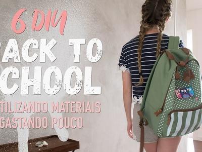 6 DIY BACK TO SCHOOL | Reutilizando materiais gastando pouco