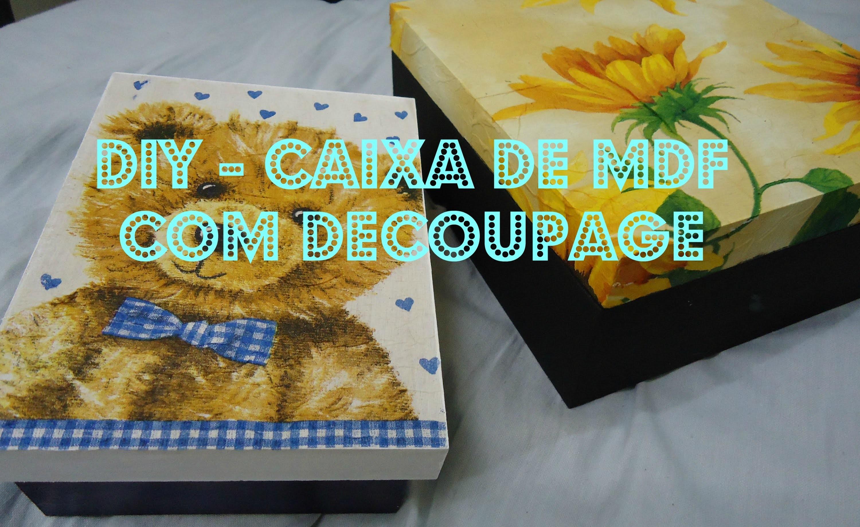 DIY caixa MDF com técnica de Decoupage