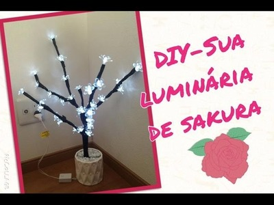 DIY -  Luminária arvore  de sakura.