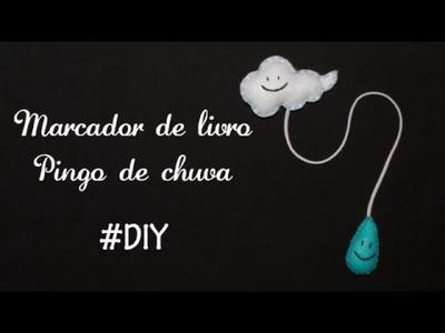 DIY: Marcador de Livro de Pingo de Chuva em feltro