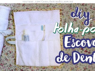 DIY - Toalhinha Porta Escova de Dente | MUITO FÁCIL!!!