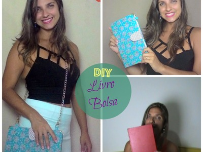 DIY: Transforme um livro em bolsa