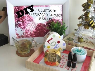 DIY - 5 Objetos de Decoração Baratos e Fáceis [VEDA 28]