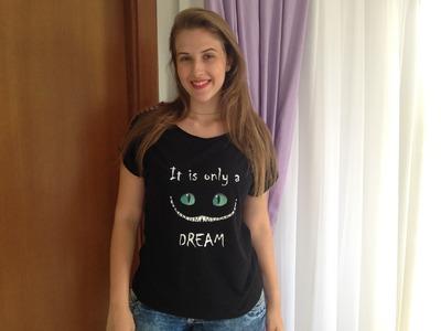 DIY: Alice no país das maravilhas - Customização de camiseta.