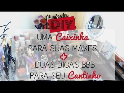 DIY: Caixinha para Make + DUAS DICAS BBB