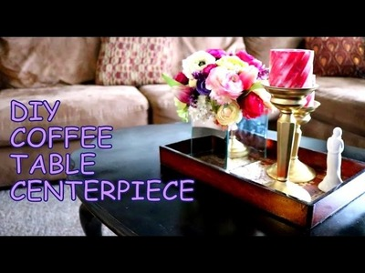 DIY COFFEE TABLE DECOR