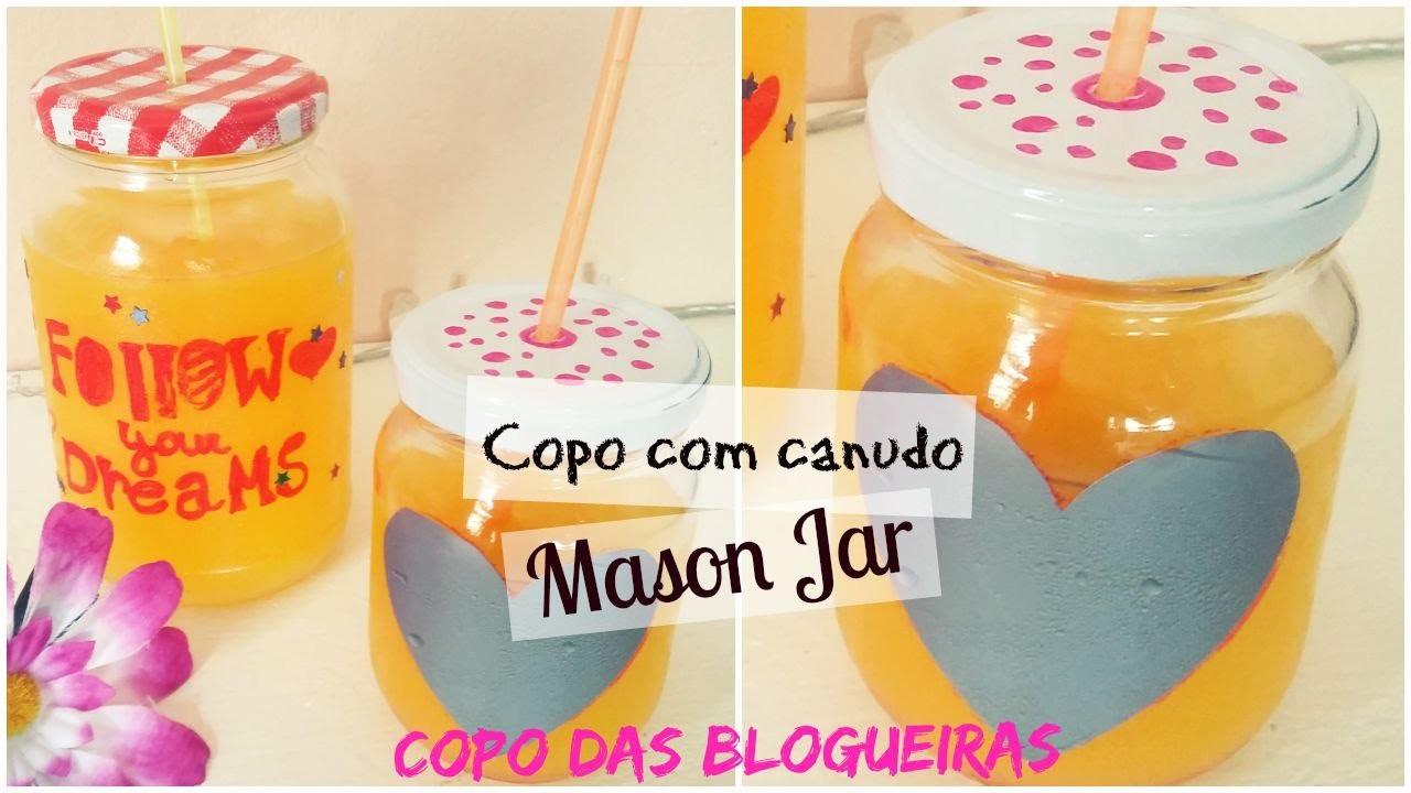 DIY: Como fazer Mason Jar ♥ Copo com canudo