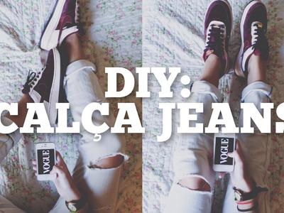 DIY: Customizando Uma Calça Jeans | Como fazer Destroyed jeans