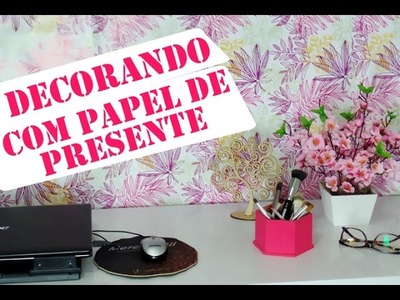 DIY: Decorando a parede com Papel de Presente