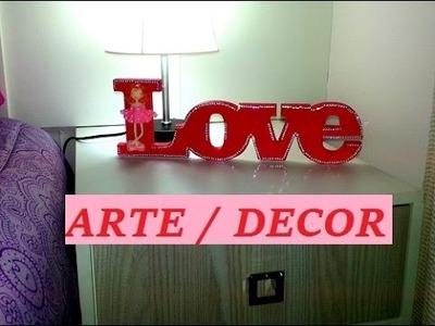 DIY  letras decorativas- Pintada e com Strass!!