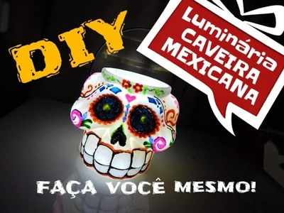 DIY.Luminária Caveira Mexicana.Halloween idea. Decorando o quarto - diy  room decor