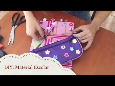 DIY: Material Escolar