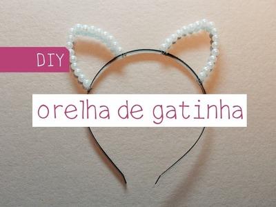 DIY Orelha de Gatinha