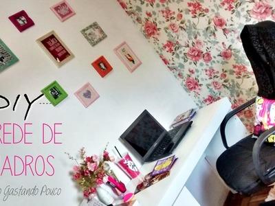 DIY Parede de Quadros | Decorando Gastando Pouco