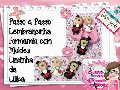 (DIY) PASSO A PASSO LEMBRANCINHA FORMANDA COM MOLDE LINDINHA DA LILIKA