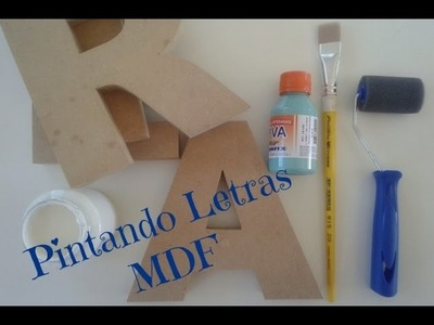 DIY: Pintando Letras MDF
