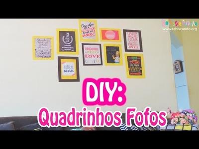 DIY: QUADROS PARA DECORAR A PAREDE