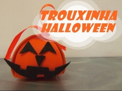DIY.: Trouxinha Halloween - E.V.A art