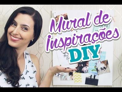 Mural de inspirações fácil e barato (DIY) | Bruna Dalcin