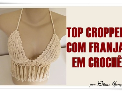 TOP CROPPED EM CROCHÊ COM FRANJAS