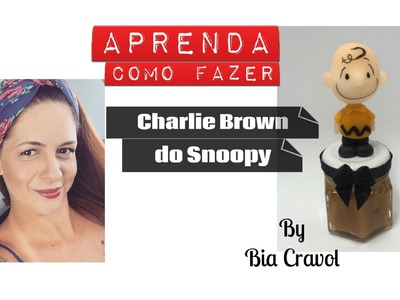 Charlie Brown do Snoopy - Biscuit - Bia Cravol - DIY