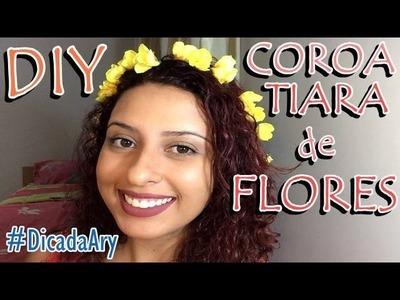 #DicadaAry - 13 DIY Coroa.Tiara de Flores