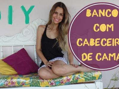 DIY : Banco Feito de Cabeceira de Cama