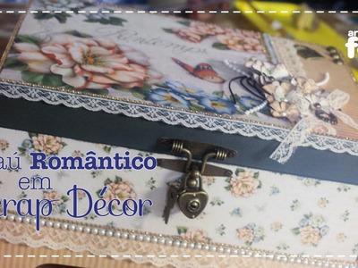 DIY - Baú Romântico em Scrap Décor (Livia Fiorelli)