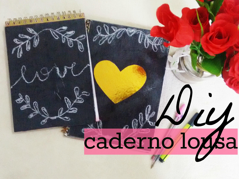 """DIY Caderno """"lousa"""" (FÁCIL)"""