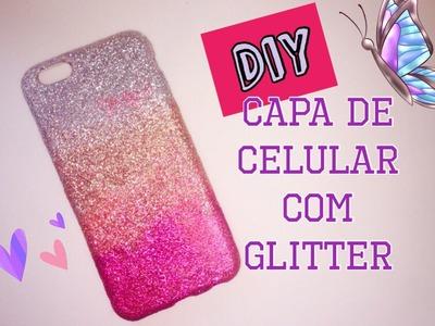 DIY - Capinha de Celular.Iphone com Glitter