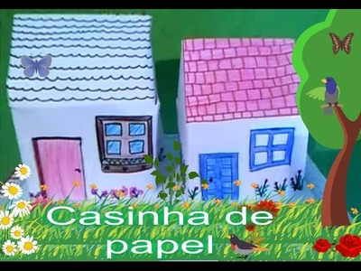 Diy: Casinha de Papel