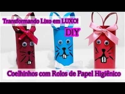 DIY: Coelhos com Rolos de Papel Higiênico | Transformando Lixo em Luxo