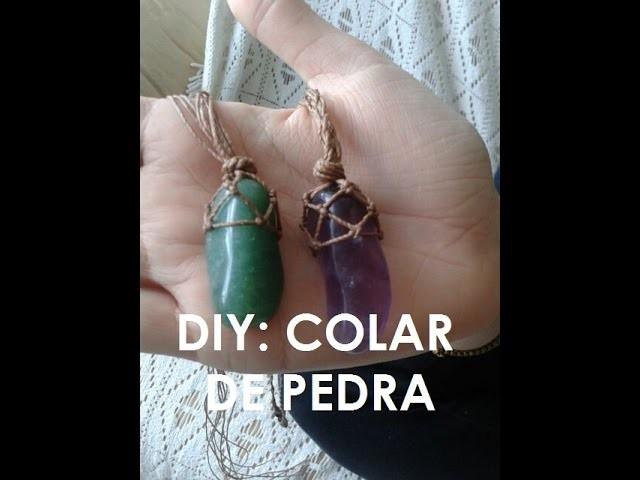 DIY: COLAR DE PEDRA (MODELO 1)