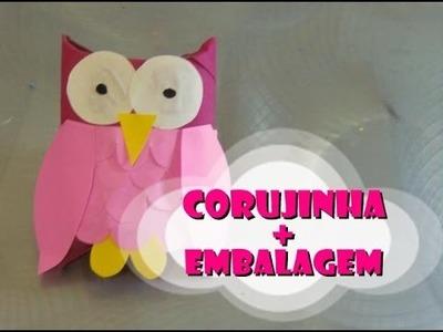 DIY.: Corujinha + Embalagem - Recycled Art