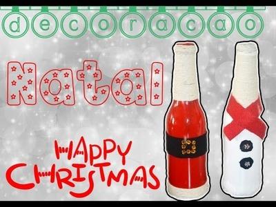 DIY - Decoração para o Natal   Garrafas decoradas   Christmas Decoration