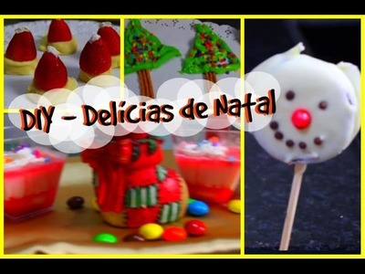DIY - Delícias de Natal  (Christmas Treats 2014)