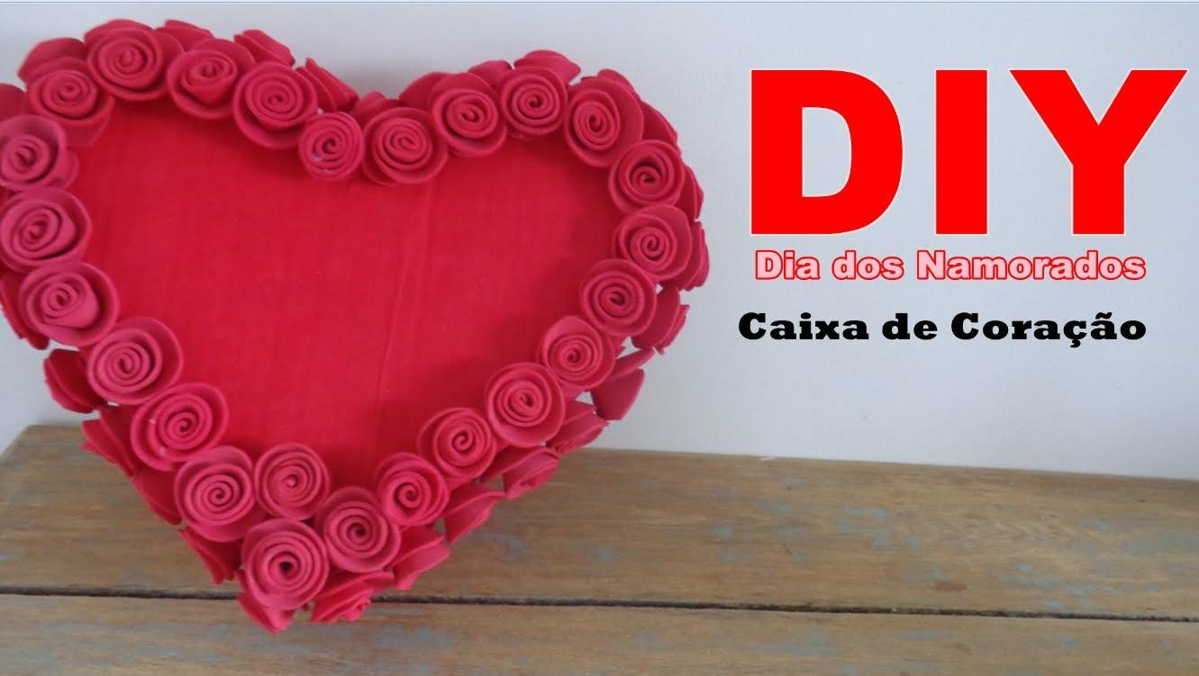 DIY Dia dos Namorados- Caixa de coração