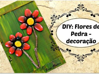 DIY: FLORES DE PEDRA - decoração linda e super fácil - Reciclagem com pedras