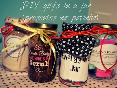 DIY: gifts in a jar (presentes no potinho)