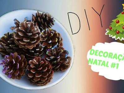 ✂️️DIY- Pinha Decorativa ( decoração de natal #1 )