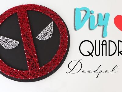 DIY: Quadro Deadpool - Marvel
