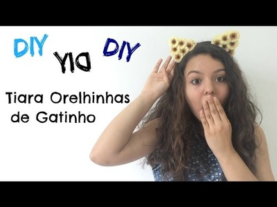 DIY: Tiara Orelhinhas de Gatinho | Mahogany Lox's Ears Inspired ♡