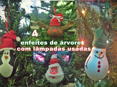 Especial de Natal :Diy- 4 enfeites de árvore feitos com lâmpadas usadas| Andreza Farias