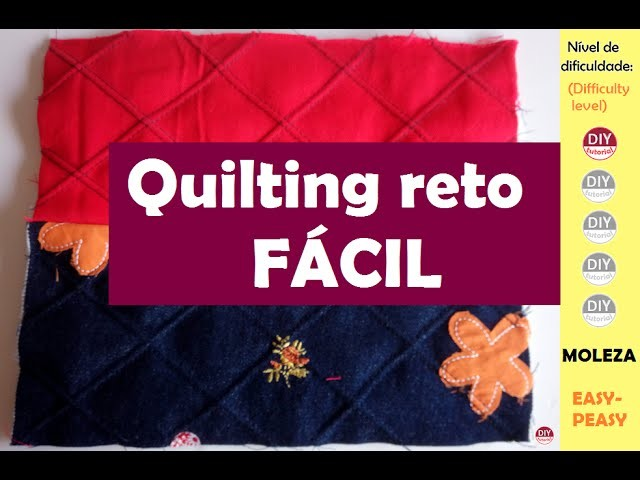 Quilting reto FÁCIL (DIY tutorial)
