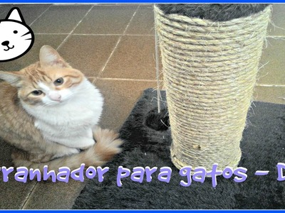 Arranhador para gatos - DIY