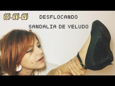 D.I.Y - COMO DESFLOCAR SANDÁLIA DE PRASTICO.MELISSA