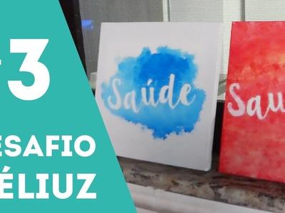 Desafio Méliuz | DIY - Quadros decorativos (Desafio 3) | Inspiradouro