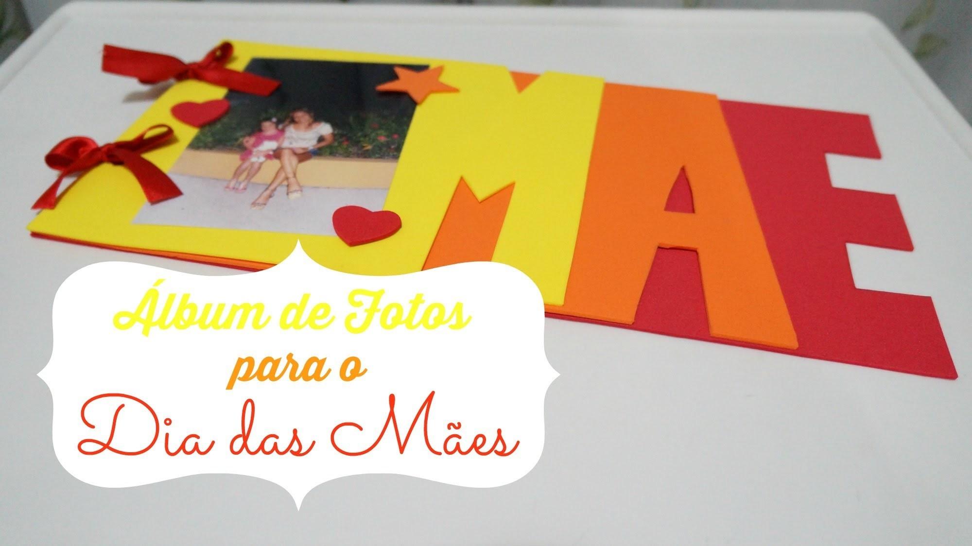 DIY | Álbum de Fotos Para o Dia das Mães